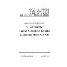 TM 9-1751 9 Cylinder, Radial, Gasoline Engine Continental R975-C1 Technical Manual 1944
