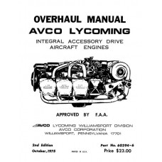 Lycoming 60294-6 Integral Accessory Drive Aircraft Engines Repair Overhaul Manual