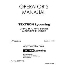 Lycoming O-540 and IO-540 Series 60297-10 Aircraft Engines Operators Manual