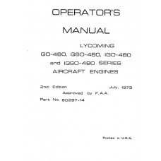 Lycoming GO-480, GSO, IGO, and IGSO-480 Series 60297-14-2 Aircraft Engines Operators Maintenance Manual 1973