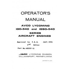 Lycoming IGO-540 and IGSO-540 Series 60297-15-1 Aircraft Engines Operators Maintenance Manual 1974