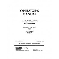 Lycoming TIGO-541-E1A Aircraft Engines for Piper Navajo PA-31-P Owners Operators Manual 1988