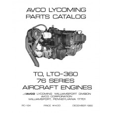 Lycoming 76 Series TO-360, LTO-360 Series PC-124 Aircraft Engines Parts Catalog 1980