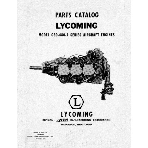 lycoming gso 480 a series aircraft engine parts manual 1956 rh aircraftdownloadmanuals com Lycoming Engines Cylinders Lycoming Engine Specifications