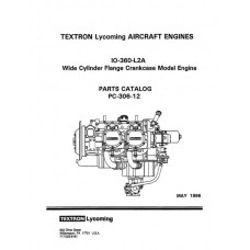 Lycoming IO-360-L2A WCFC Model Aircraft Engines PC-306-12 Parts Catalog 1996