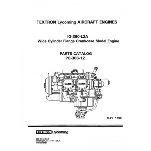 lycoming io 360 l2a wcfc model aircraft engines pc 306 12 parts rh aircraftdownloadmanuals com Lycoming Engine Specifications Lycoming Engine Schematics