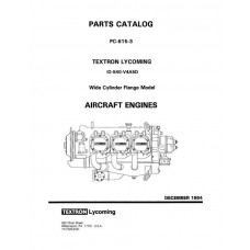 Lycoming IO-540-V4A5D WCF Model PC-615-3 Parts Catalog 1984