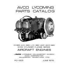 Lycoming IO-320, AIO-320, LIO-320 and AEIO-320 WCF Aircraft Engines PC-303 Parts Catalog 1976