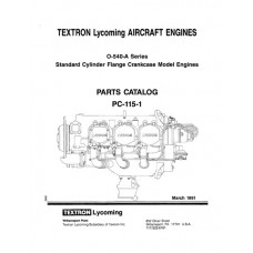 Lycoming O-540-A Series SCFC Model Engines PC-115-1 Parts Catalog 1991