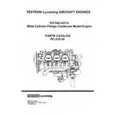 Lycoming TIO-540-AH1A WCFC Model Engines PC-315-10 Parts Catalog