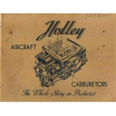 Holley Model H Aircraft Carburetor Shop Repair Manual 1943