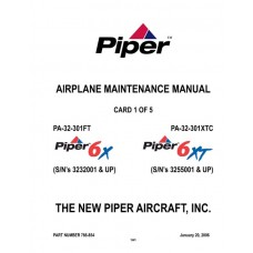 Piper 6X/6XT PA-32-301 FT/XTC 766-854 Service Maintenance Manual 2003 thru 2006