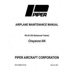 Piper Cheyenne IIIA PA-42-720 (Advance Trainer) 761-852 Service Maintenance Manual 2004